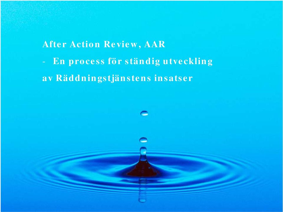 After Action Review av