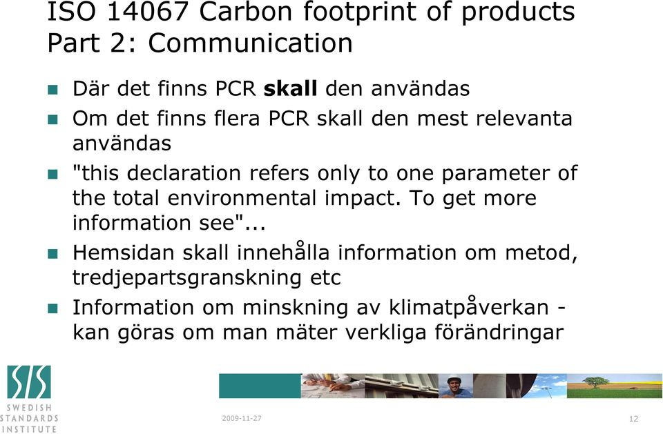 "environmental impact. To get more information see""."