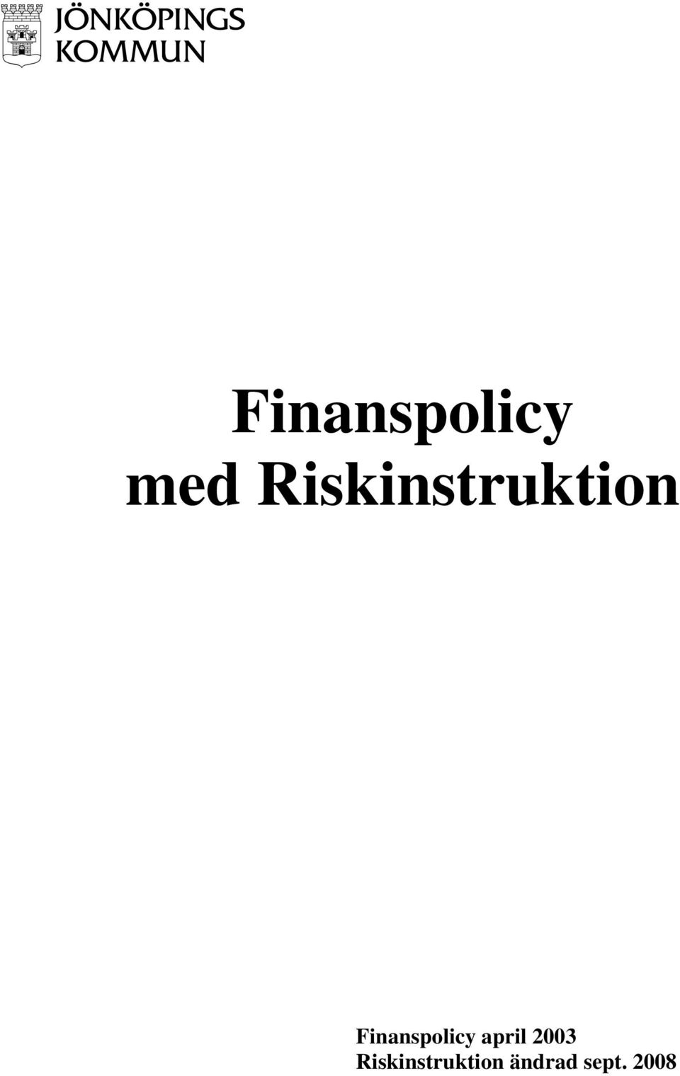Finanspolicy april