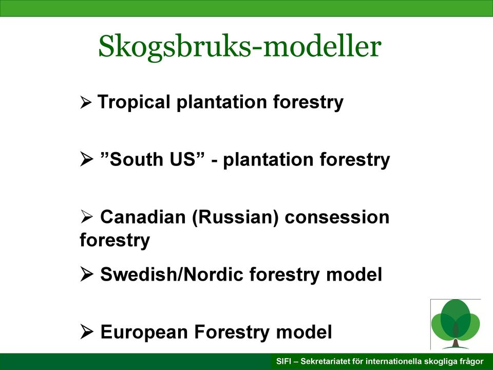 Canadian (Russian) consession forestry