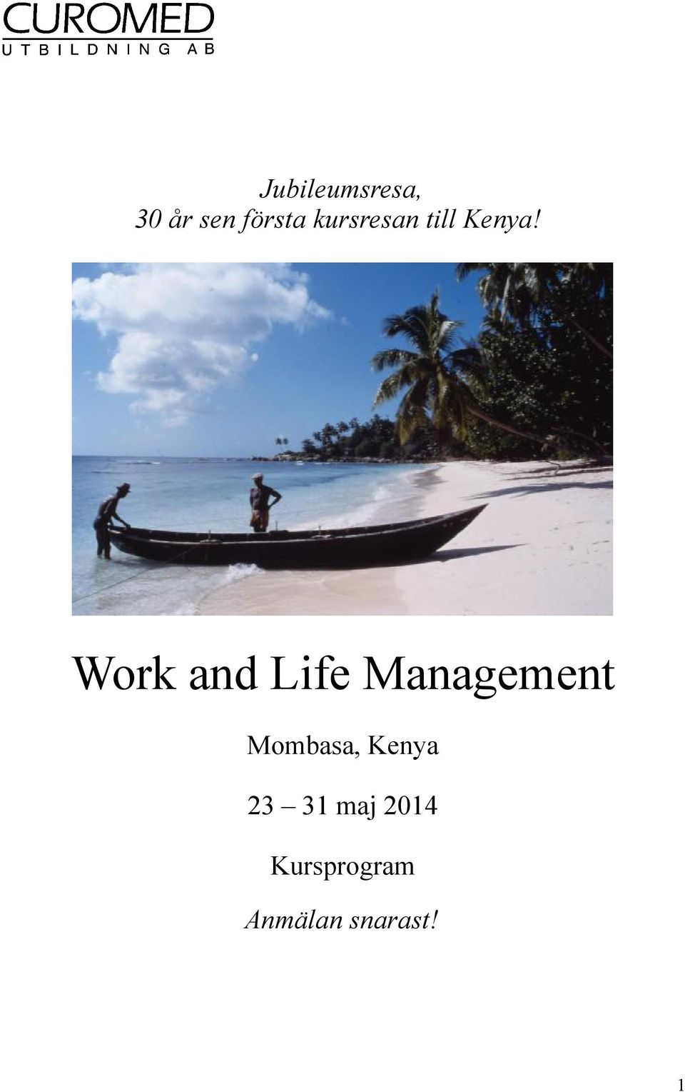 Work and Life Management Mombasa,