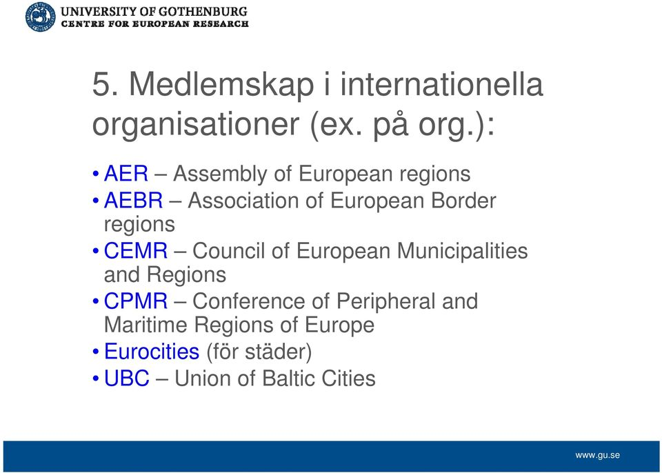 regions CEMR Council of European Municipalities and Regions CPMR Conference