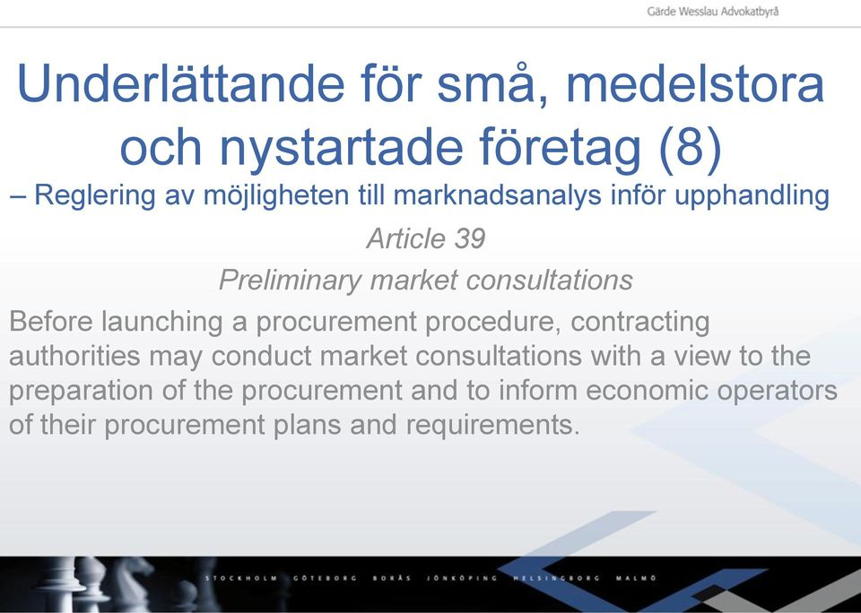 contracting authorities may conduct market consultations with a view to the preparation