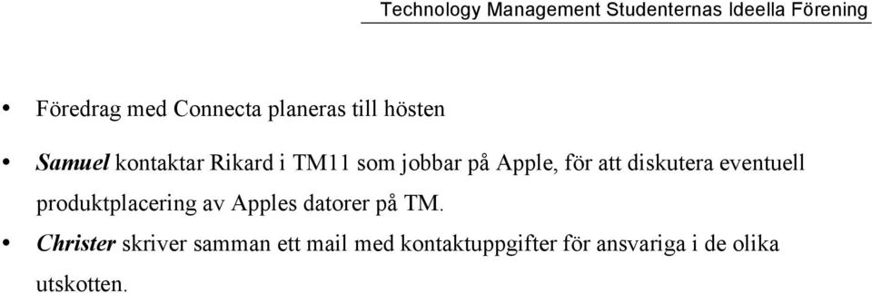 produktplacering av Apples datorer på TM.