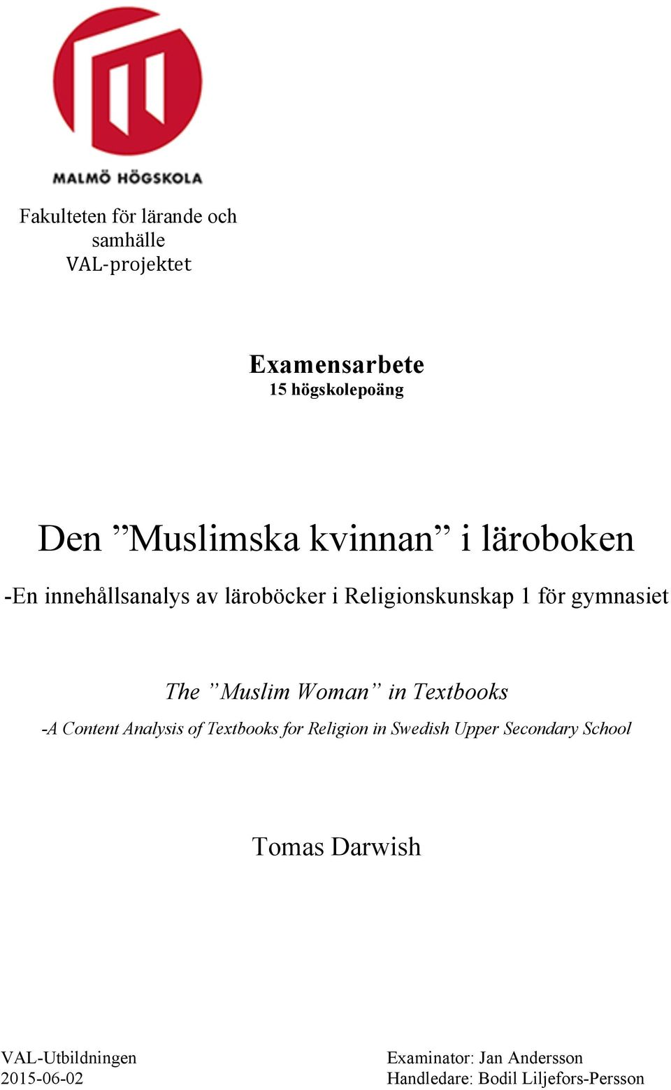 Woman in Textbooks -A Content Analysis of Textbooks for Religion in Swedish Upper Secondary School