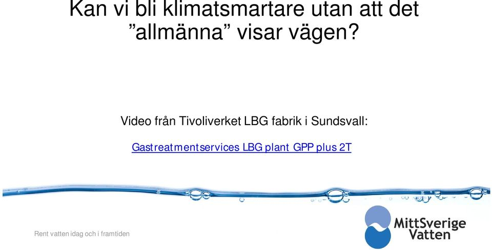 Video från Tivoliverket LBG fabrik i