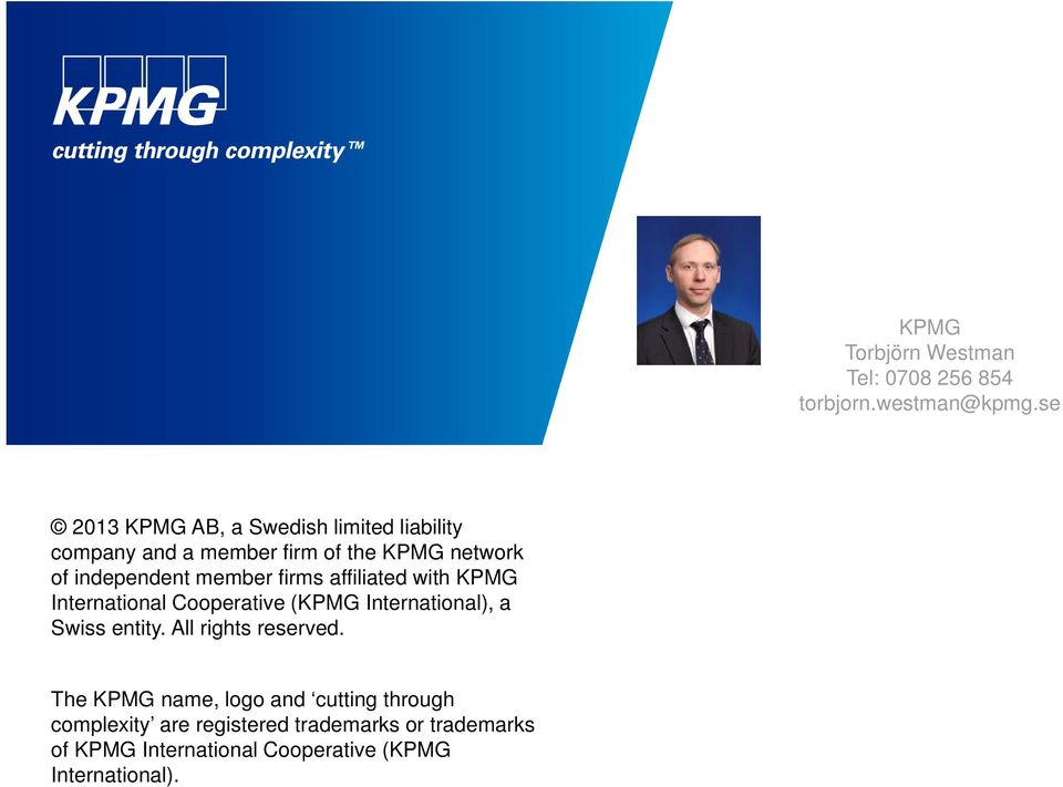 member firms affiliated with KPMG International Cooperative (KPMG International), a Swiss entity.