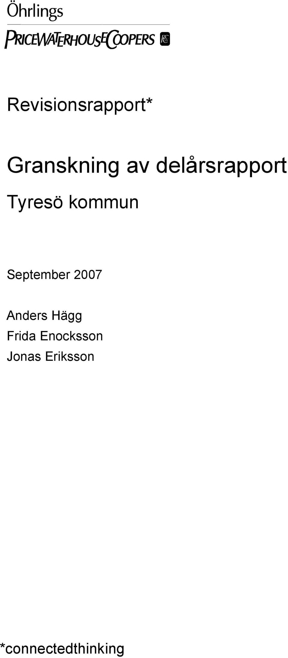September 2007 Anders Hägg Frida