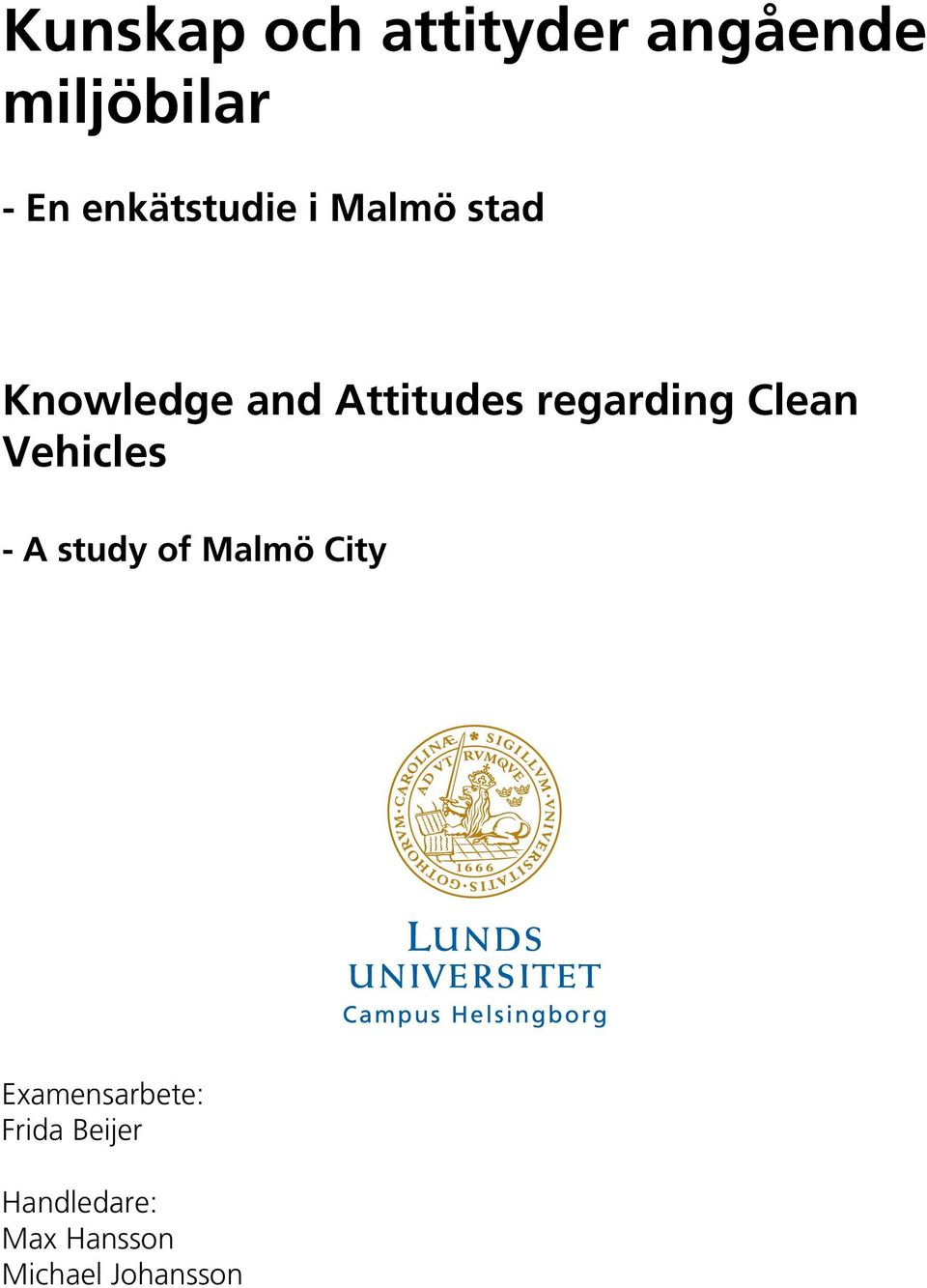 regarding Clean Vehicles - A study of Malmö City