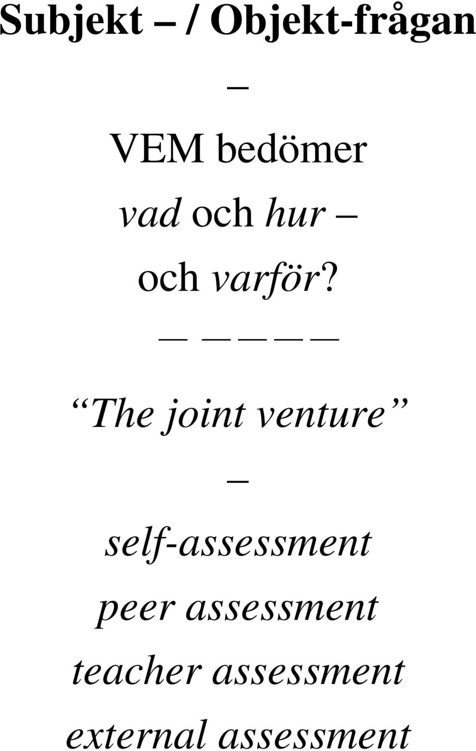 The joint venture self-assessment