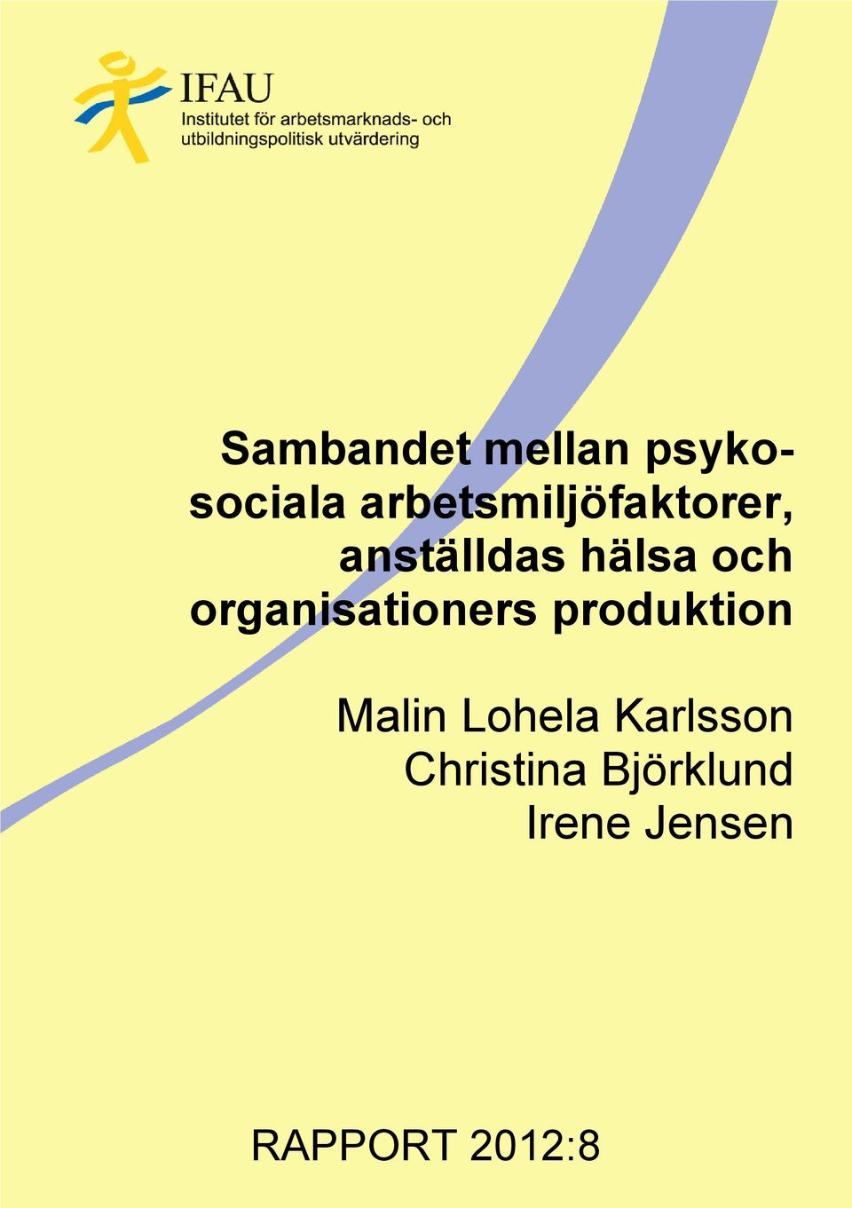 organisationers produktion Malin Lohela