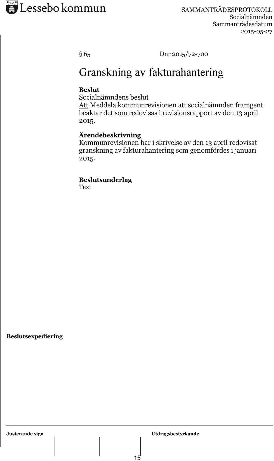 revisionsrapport av den 13 april 2015.
