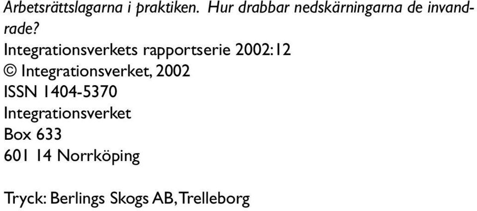 Integrationsverkets rapportserie 2002:12