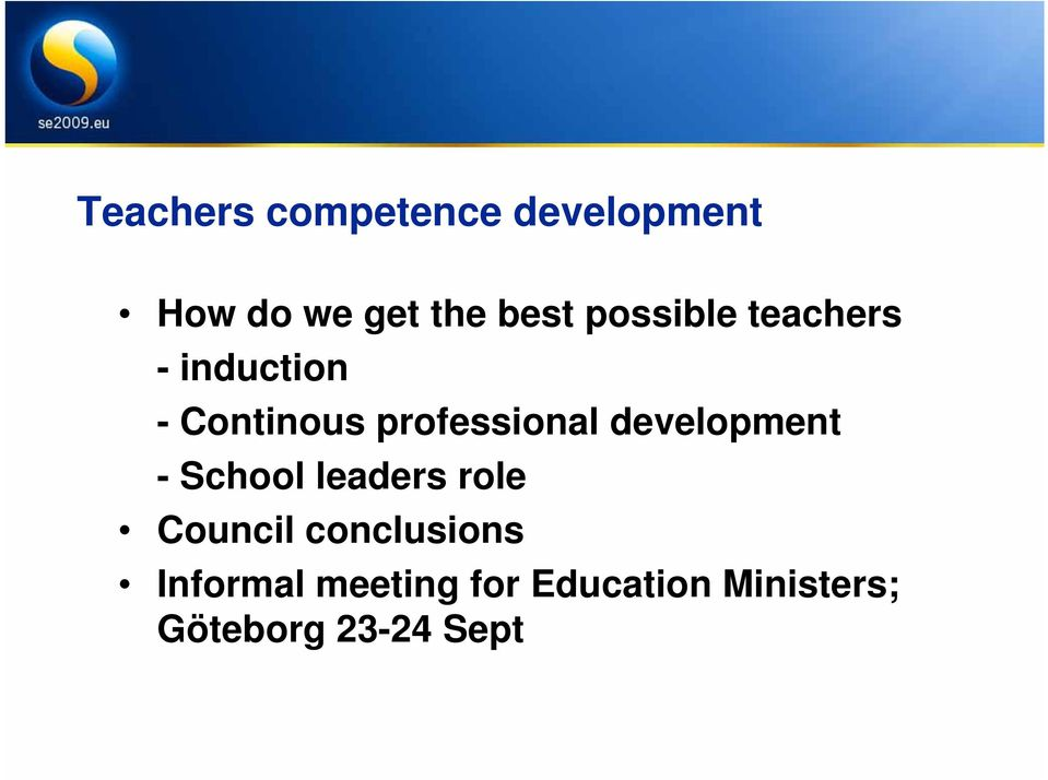 development - School leaders role Council conclusions