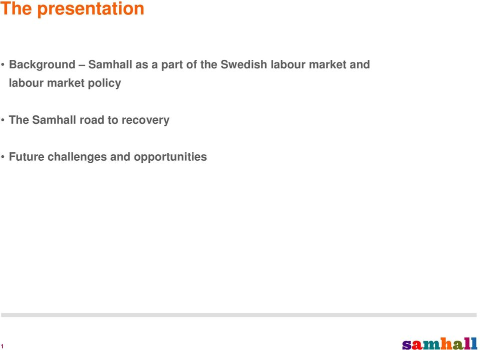 labour market policy The Samhall road to