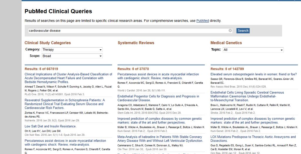 Clinical queries A search interface to find citations in the areas of: Clinical Study Categories: Find citations corresponding to a specific clinical study category.