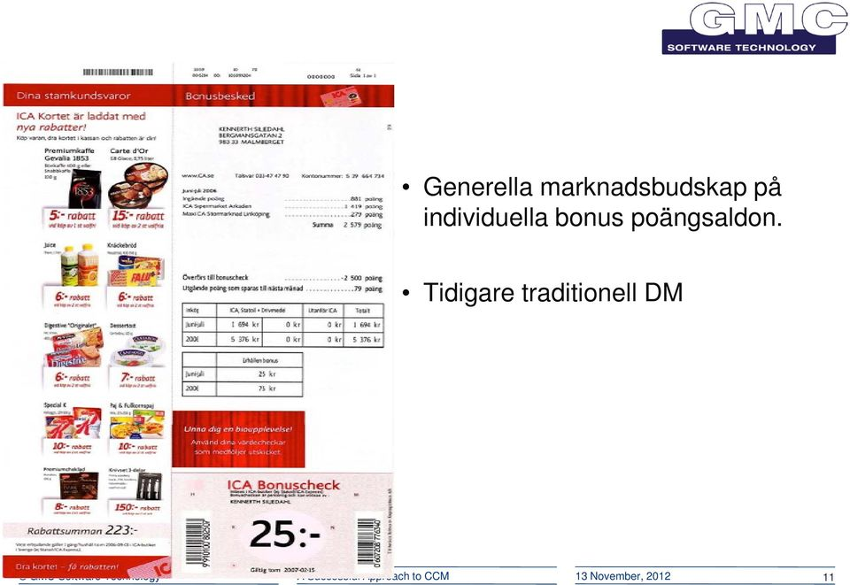 Tidigare traditionell DM GMC Software